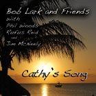 BOB LARK Cathy's Song album cover