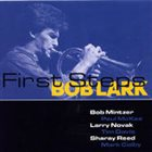 BOB LARK First Steps album cover