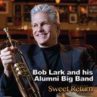 BOB LARK Sweet Return album cover