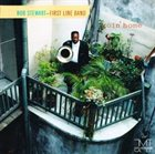 BOB STEWART (TUBA) Bob Stewart - First Line Band : Goin' Home album cover