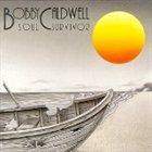 BOBBY CALDWELL Soul Survivor album cover