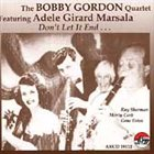 BOBBY GORDON (CLARINET) Don't Let It End album cover