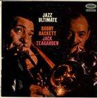 BOBBY HACKETT Bobby Hackett And Jack Teagarden : Jazz Ultimate album cover