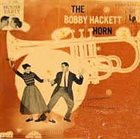 BOBBY HACKETT The Bobby Hackett Horn album cover