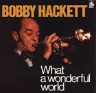 BOBBY HACKETT What a Wonderful World album cover