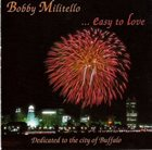BOBBY MILITELLO Easy to Love album cover