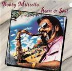BOBBY MILITELLO Heart & Soul album cover