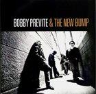 BOBBY PREVITE Bobby Previte & The New Bump : Set The Alarm For Monday album cover