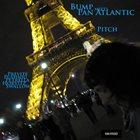 BOBBY PREVITE Pitch : Bump Meets Pan Atlantic album cover