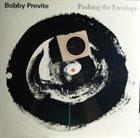 BOBBY PREVITE Pushing the Envelope album cover