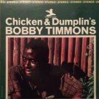 BOBBY TIMMONS Chicken & Dumplin's album cover