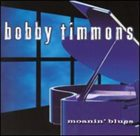 BOBBY TIMMONS Moanin' Blues album cover