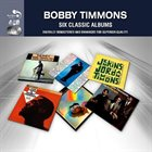 BOBBY TIMMONS Six Classic Albums album cover