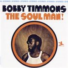 BOBBY TIMMONS The Soul Man! album cover