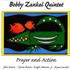 BOBBY ZANKEL Prayer And Action album cover