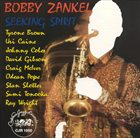 BOBBY ZANKEL Seeking Spirit album cover
