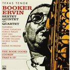 BOOKER ERVIN Sextet, Quintet & Quartet : The Book Cooks/Cookin'/That's It album cover