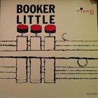BOOKER LITTLE Booker Little Quartet (aka The Legendary Quartet Album) album cover