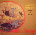 BOOKER LITTLE Sounds Of Inner City (With Booker Ervin)(aka New York Sessions) album cover