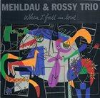 BRAD MEHLDAU Brad Mehldau & Rossy Trio:  When I Fall In Love album cover
