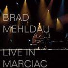 BRAD MEHLDAU Live in Marciac album cover