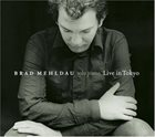 BRAD MEHLDAU Live in Tokyo album cover