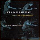 BRAD MEHLDAU The Art of the Trio, Volume Two: Live at The Village Vanguard album cover
