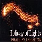 BRADLEY LEIGHTON Holiday Of Lights album cover