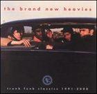 THE BRAND NEW HEAVIES Trunk Funk Classics 1991-2000 album cover