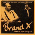 BRAND X Live at the Roxy LA album cover
