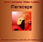 BRAND X Marscape (as Jack Lancaster & Robin Lumley with Phill Collins,Percy Jones and John Goodsall) album cover