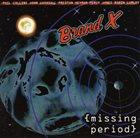 BRAND X Missing Period album cover