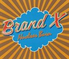 BRAND X Nuclear Burn: The Charisma Albums 1976-1980 album cover