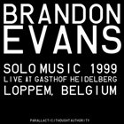 BRANDON EVANS Solo Music – Gasthof Heidelberg 1999 album cover