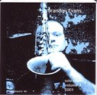 BRANDON EVANS Solo Music 2001 Volume Three album cover