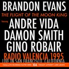 BRANDON EVANS The Flight Of The Moon King album cover