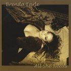 BRENDA EARLE STOKES All She Needs album cover