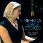 BRENDA EARLE STOKES Solo Sessions Volume 1 album cover