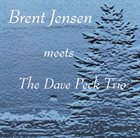 BRENT JENSEN Brent Jensen Meets The Dave Peck Trio album cover