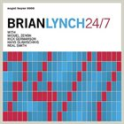 BRIAN LYNCH 24/7 album cover