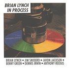 BRIAN LYNCH In Process album cover