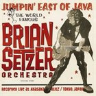 BRIAN SETZER ORCHESTRA Jumpin' East of Java album cover