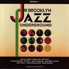 BROOKLYN JAZZ UNDERGROUND Brooklyn Jazz Underground (Volume 1) album cover