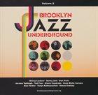 BROOKLYN JAZZ UNDERGROUND Brooklyn Jazz Underground (Volume 2) album cover