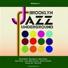 BROOKLYN JAZZ UNDERGROUND Brooklyn Jazz Underground (Volume 4) album cover