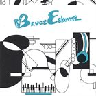 BRUCE ESKOVITZ Bruce Eskovitz album cover