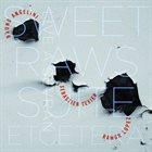 BRUNO ANGELINI Sweet Raws Suite album cover