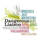 BRUSSELS JAZZ ORCHESTRA Bert Joris: Dangerous Liaisons album cover