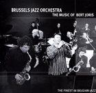 BRUSSELS JAZZ ORCHESTRA The Music Of Bert Joris album cover