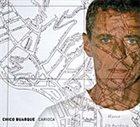 BUARQUE CHICO Carioca album cover